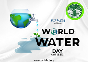 WORLD WATER DAY- 2021  | BCF INDIA