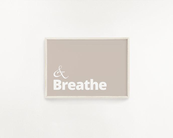Breathe... Beige Typography Print