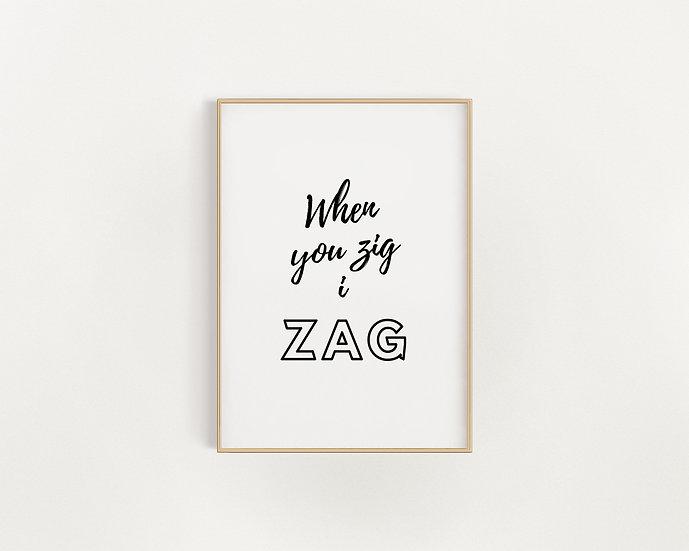 Zig Zag.... Black and White Print