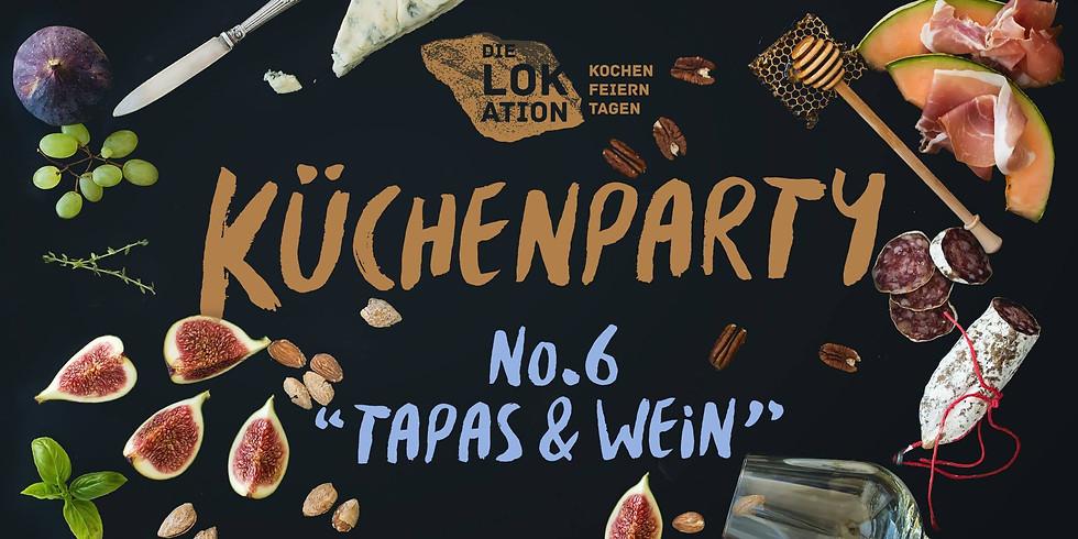 """Küchenparty No. 6 """"Tapas & Wein"""""""