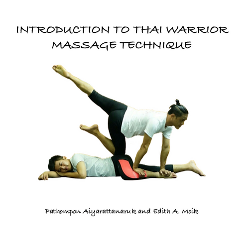 Introduction to Thai Warrior Massage Technique