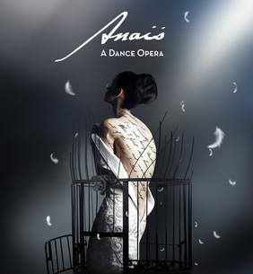 Anaïs, A Dance Opera