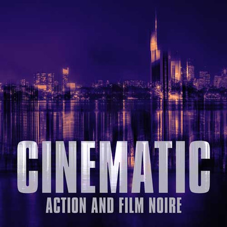 Cinematic-Action-&-Film-Noire.jpg