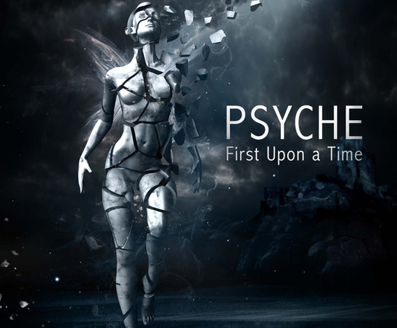 Psyche: First Upon A Time