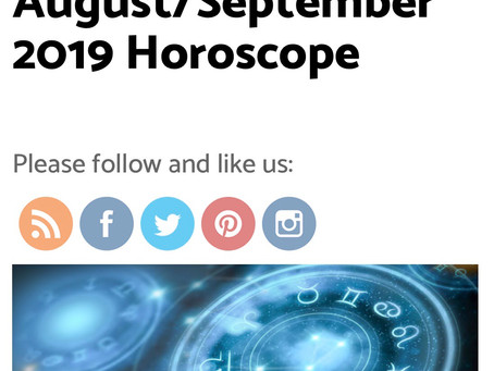 August/September 2019 Horoscopes