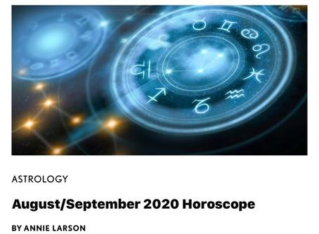 August/September 2020 Horoscopes