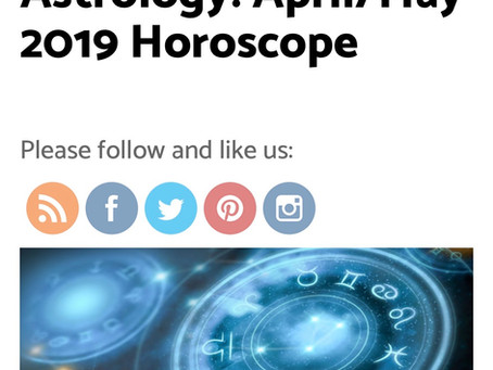 April/May 2019 Horoscopes