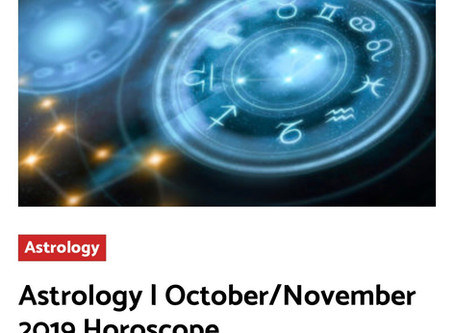 October/November 2019 Horoscopes