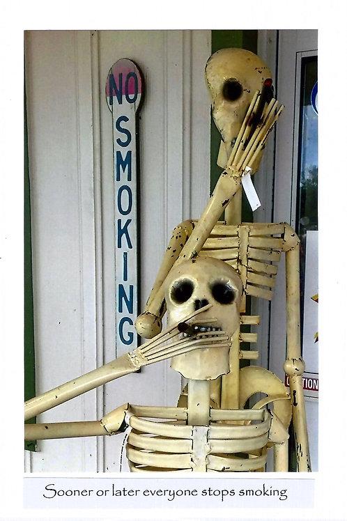 Sooner or later everyone stops smoking
