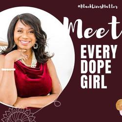 Meet Every Dope Girl
