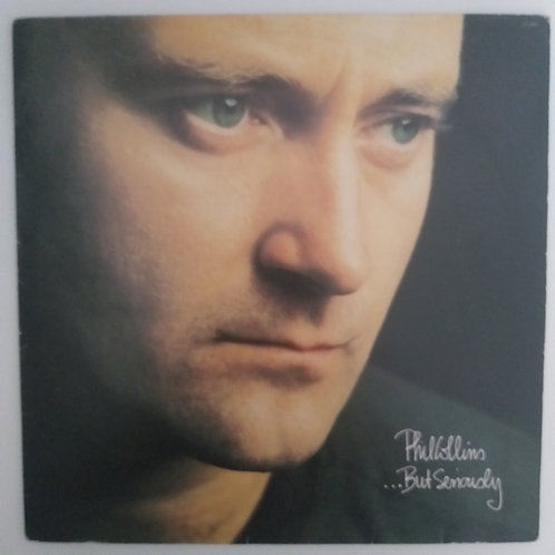 Phil Collins - But Sereiously (vinil)