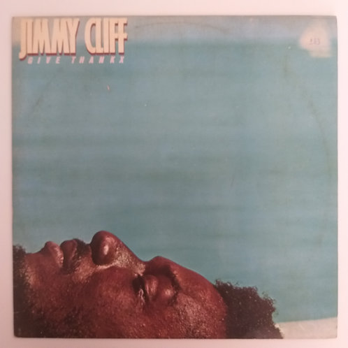 Jimmy Cliff - Give Thankx (vinil)