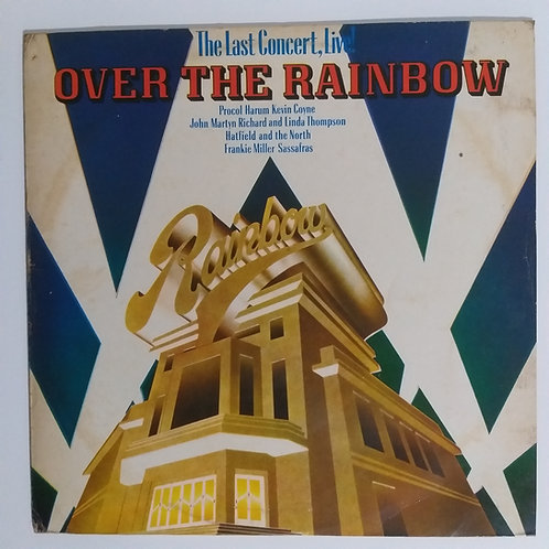 Over the Rainbow - The Last Concert, Live! (vinil)