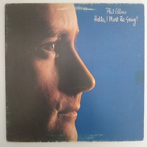 Phil Collins - Hello, I Must Be Going (vinil)