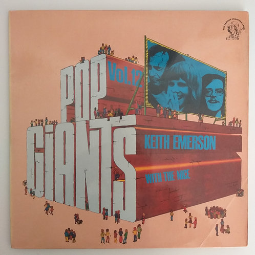 Pop Giants Vol.12 Keith Emerson with The Nice
