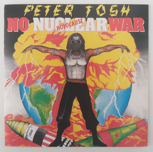 Peter Tosh - No Nuclear War Holocaust