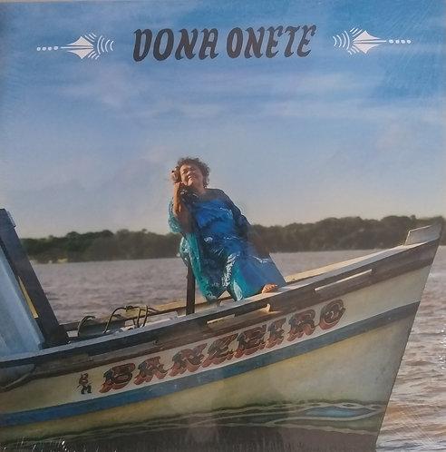 Dona Onete - Banzeiro (vinil)