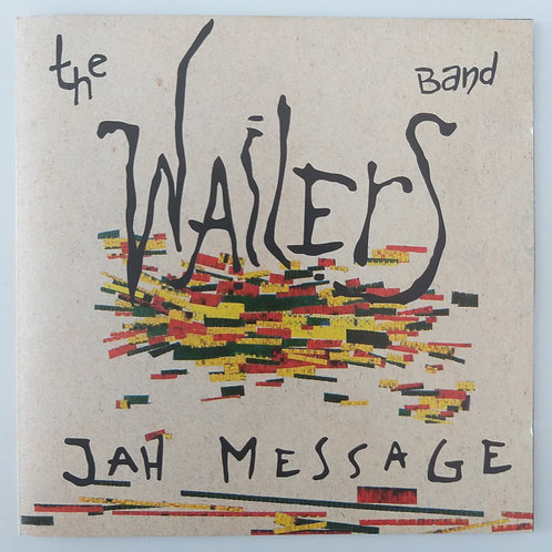 The Wailers - Jah Message