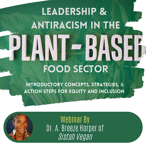 Plant Based Food&Antiracism