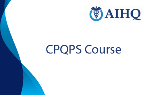 Certificate of Professional Healthcare Quality and Patient Safety (CPQPS)