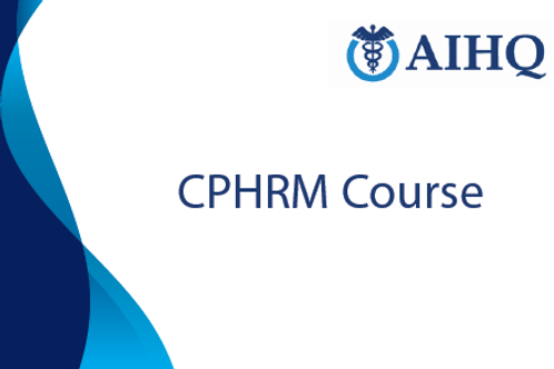 Certified Professional in Human Resources Management (CPHRM)