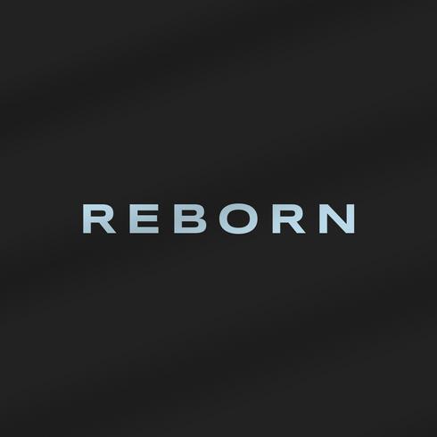 Coming Soon: Reborn