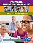 Fostering School Connectedness-Staff Dev