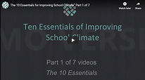 Ten Essentials of Improving School Clima