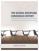 The School Discipline Consensus Report_P