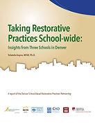 Taking Restorative Practices School-wide
