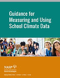 Guidance for Measuring and Using School