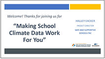 Link to Making School Climate Data Work for You Webinar