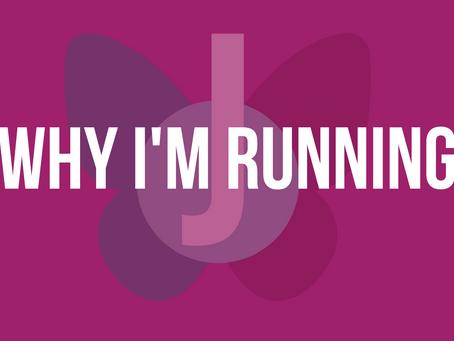 Why I'm Running