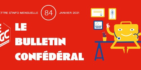 INFORMATION CONFÉDÉRALE - Le Bulletin confédéral n°84