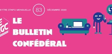INFORMATION CONFÉDÉRALE - Le Bulletin confédéral n°83