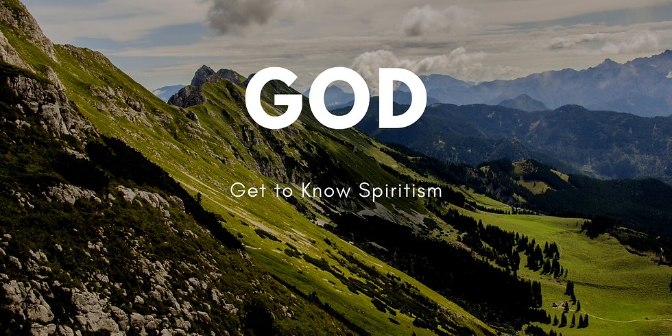 Get to Know Spiritism - topic: God