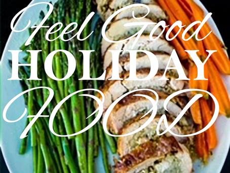Feel Good HOLIDAY Food