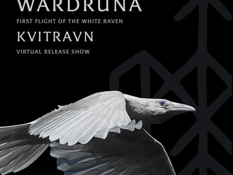 Wardruna - Live Stream : FIRST FLIGHT OF THE WHITE RAVEN