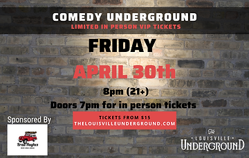 ST Comedy Underground April 30th In pers