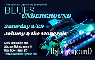 Blues Underground_Johnny & the Mongrels.