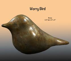 Bronze Worry Bird
