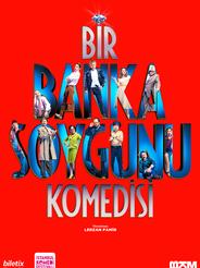 BİR BANKA SOYGUNU KOMEDİSİ