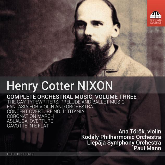 TOCC 0374 Nixon orch music Vol. 3 cover.