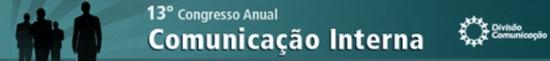 Informa Brazil - 13º Congresso de Comunicação Interna