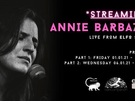 LIVE STREAMING | ANNIE BARBAZZA