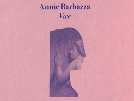 PRE-ORDER | ANNIE BARBAZZA - VIVE