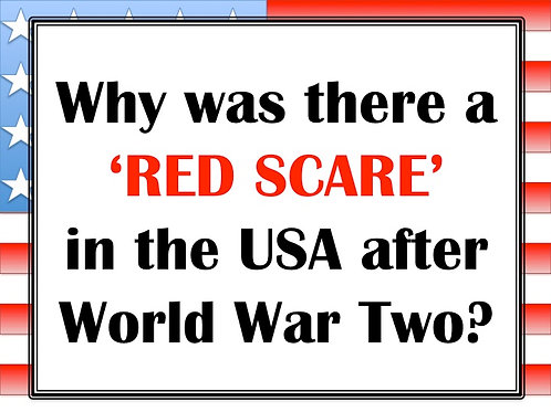 Why was there a RED SCARE in the USA after World War 2.
