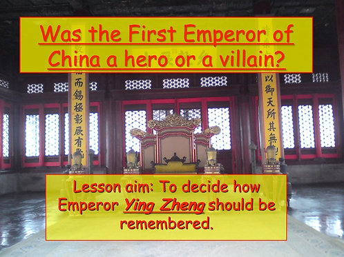 Was the First Emperor of China and hero or a villain? Ancient World History