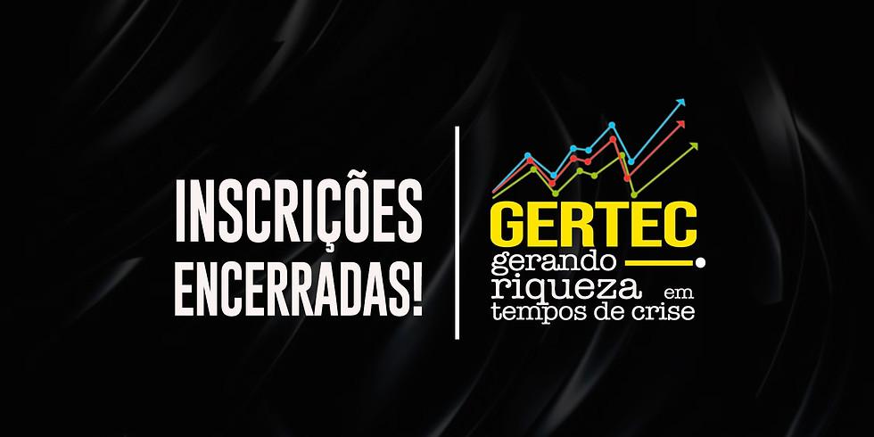 GERTEC - Gerando Riqueza em Tempos de Crise