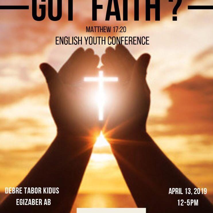 """Got Faith?"" English Service"